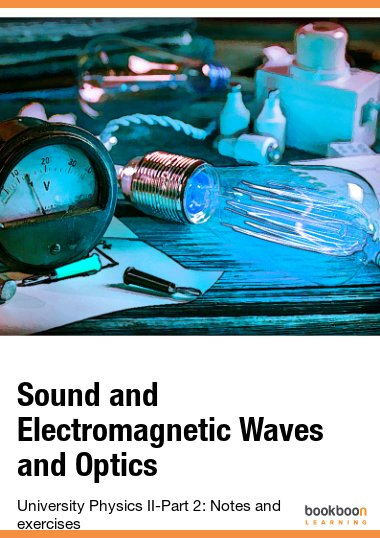 Essential electromagnetism solutions sound and electromagnetic waves and optics university physics ii part 2 notes and exercises fandeluxe Gallery