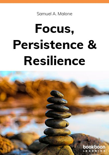 Focus, Persistence & Resilience