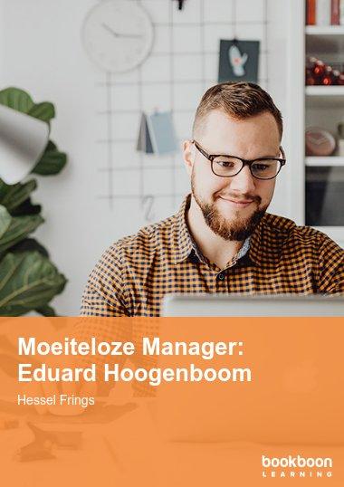 Moeiteloze Manager: Eduard Hoogenboom