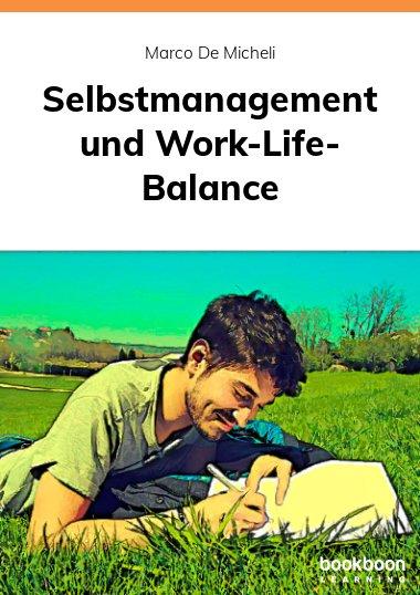Selbstmanagement und Work-Life-Balance