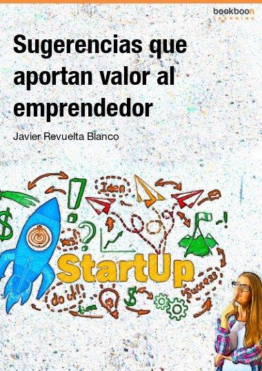 Sugerencias que aportan valor al emprendedor