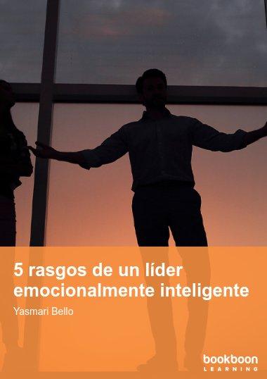 5 rasgos de un líder emocionalmente inteligente