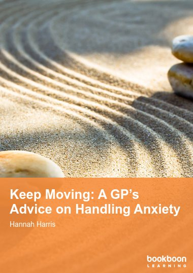 Keep Moving: A GP's Advice on Handling Anxiety
