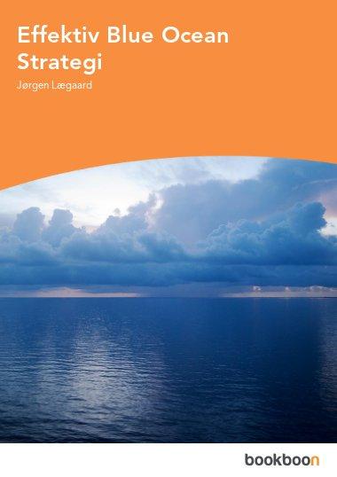 Effektiv Blue Ocean Strategi