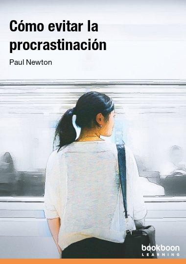 Cómo evitar la procrastinación