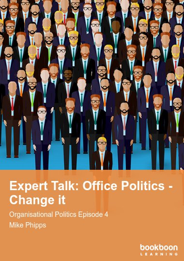 Expert Talk: Office Politics - Change it