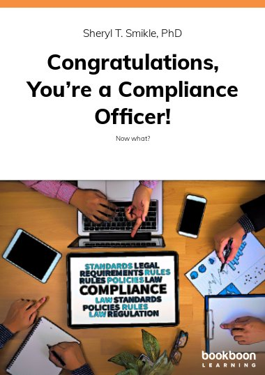 Congratulations, You're a Compliance Officer!