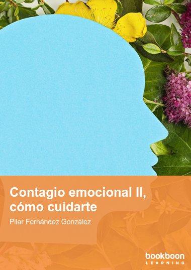 Contagio emocional II, cómo cuidarte