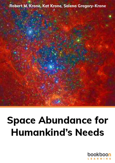 Space Abundance for Humankind's Needs