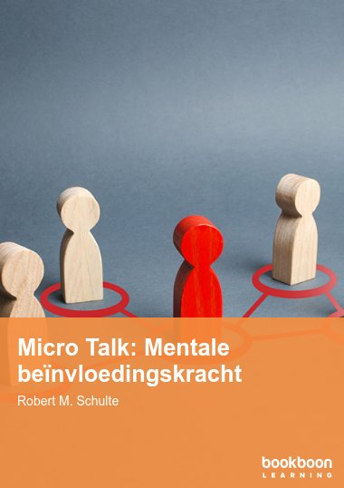 Micro Talk: Mentale beïnvloedingskracht
