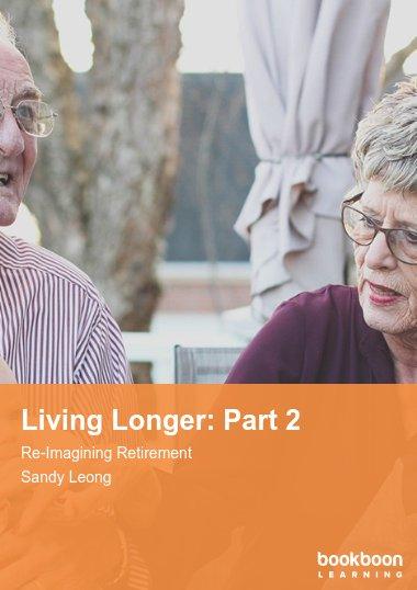 Living Longer: Part 2