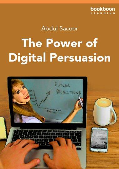 The Power of Digital Persuasion