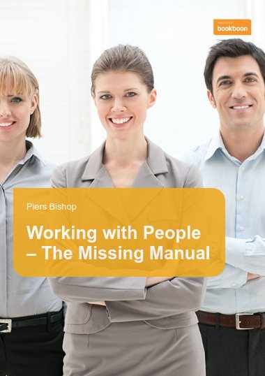 Working with People – The Missing Manual