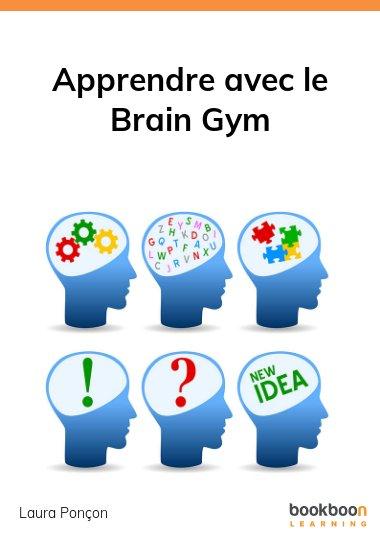 Apprendre avec le Brain Gym