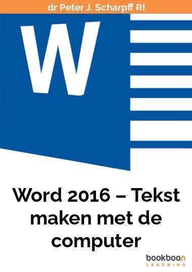 Word 2016 – Tekst maken met de computer