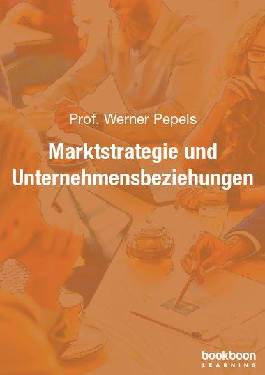 Marktstrategie und Unternehmensbeziehungen