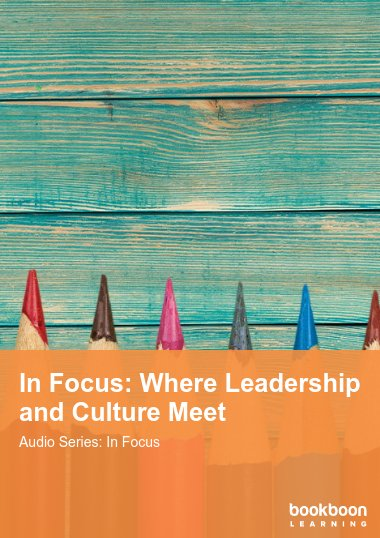 In Focus: Where Leadership and Culture Meet
