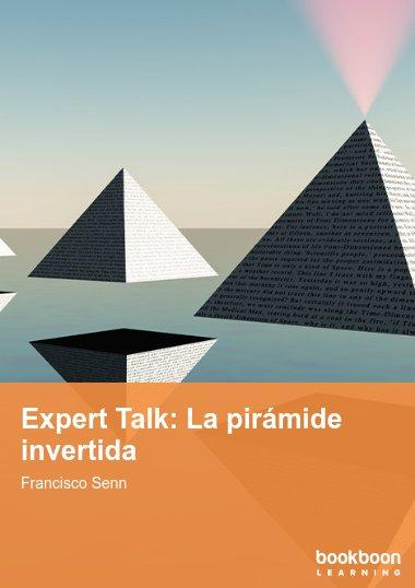 Expert Talk: La pirámide invertida