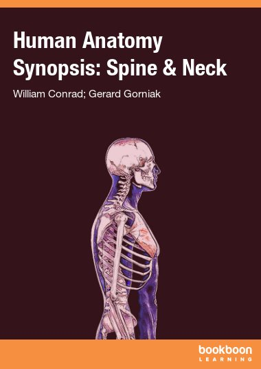 Human Anatomy Synopsis: Spine & Neck