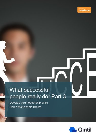 What successful people really do: Part 3