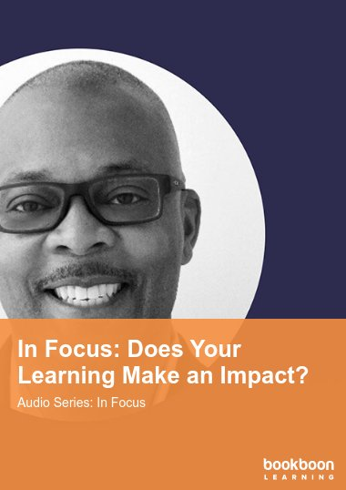 In Focus: Does Your Learning Make an Impact?