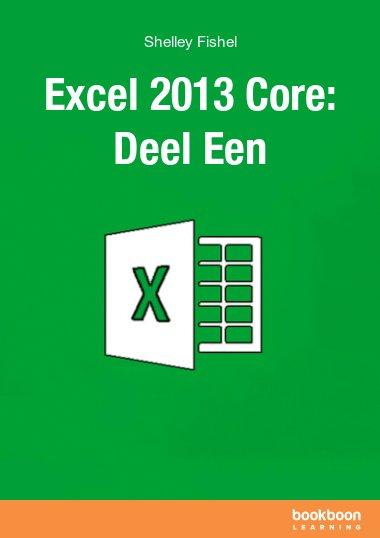Excel 2013 Core: Deel Een