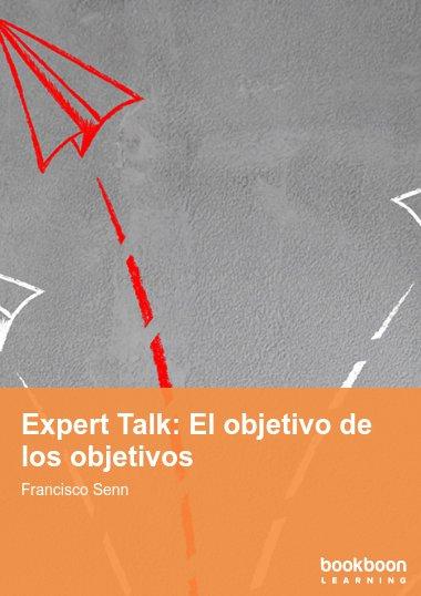 Expert Talk: El objetivo de los objetivos