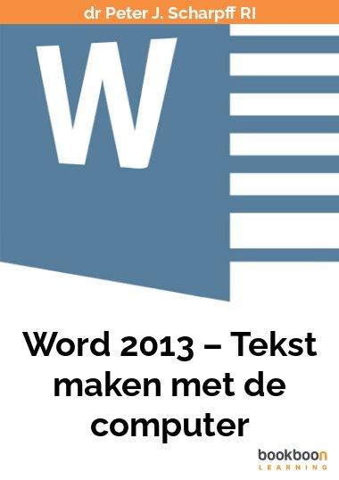 Word 2013 – Tekst maken met de computer