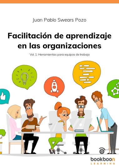 Facilitación de aprendizaje en las organizaciones