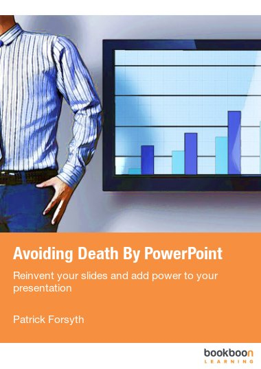 Avoiding Death By PowerPoint