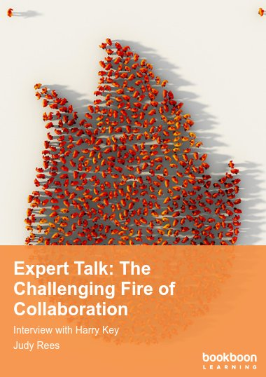 Expert Talk: The Challenging Fire of Collaboration