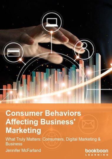 Consumer Behaviors Affecting Business' Marketing