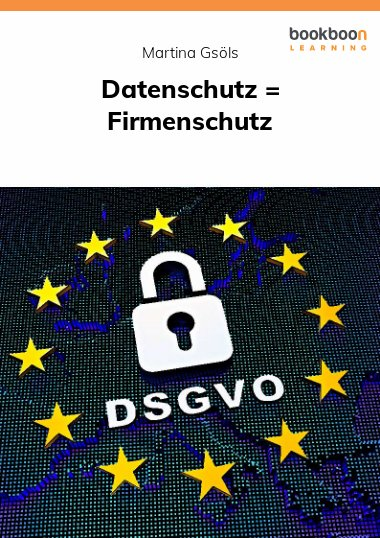 Datenschutz = Firmenschutz