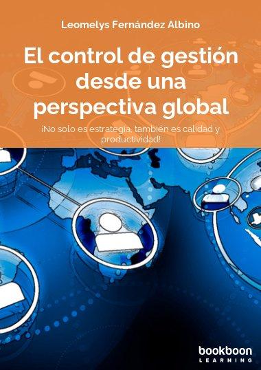 El control de gestión desde una perspectiva global