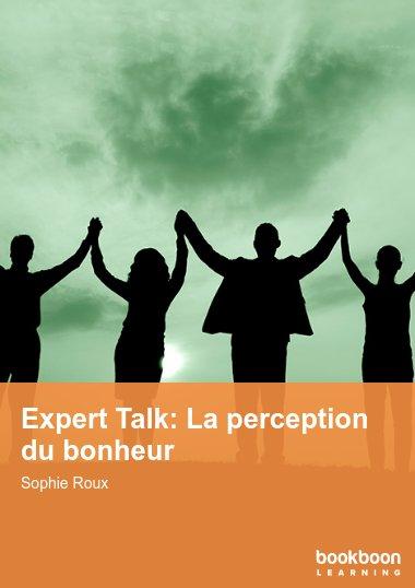 Expert Talk: La perception du bonheur