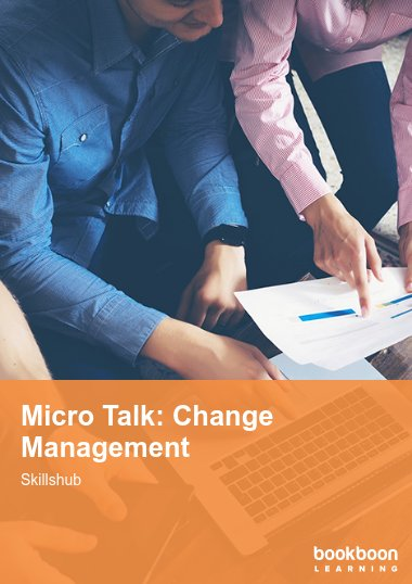 Micro Talk: Change Management