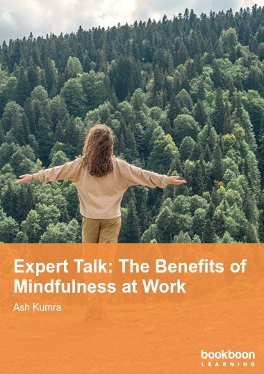 Expert Talk: The Benefits of Mindfulness at Work
