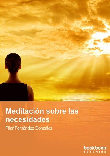 Meditación sobre las necesidades