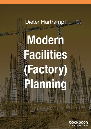 Modern Facilities (Factory) Planning