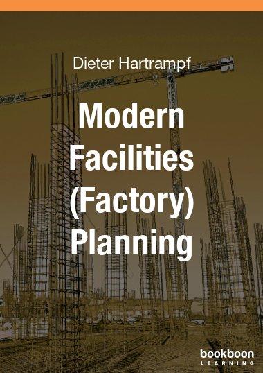Modern Facilities (Factory) Planning