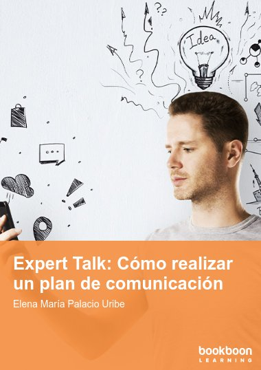 Expert Talk: Cómo realizar un plan de comunicación