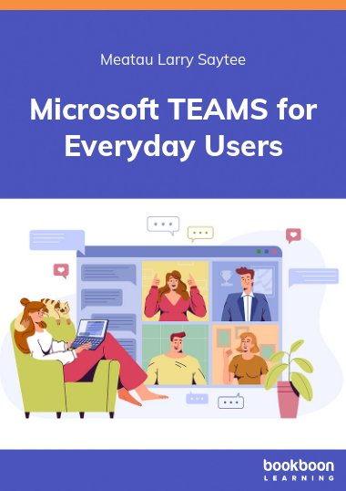 Microsoft TEAMS for Everyday Users