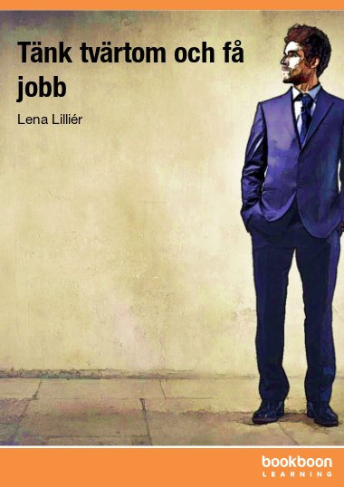 Tänk tvärtom och få jobb