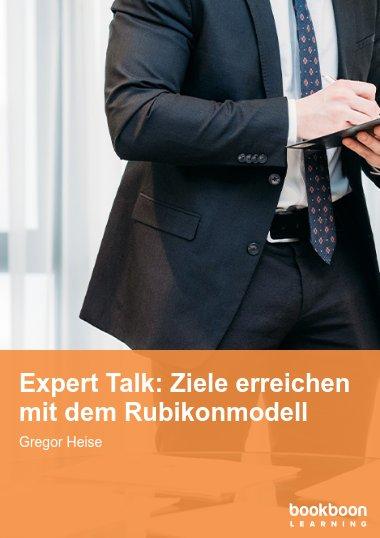 Expert Talk: Ziele erreichen mit dem Rubikonmodell