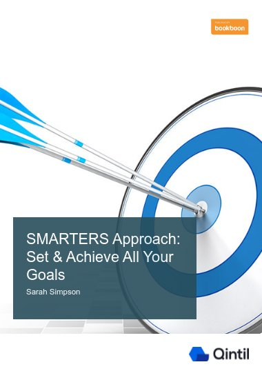 SMARTERS Approach: Set & Achieve All Your Goals