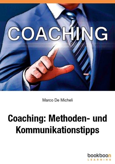 Coaching: Methoden- und Kommunikationstipps