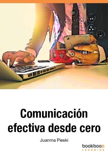 Comunicación efectiva desde cero