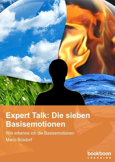 Expert Talk: Die sieben Basisemotionen