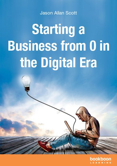 Starting a Business from 0 in the Digital Era