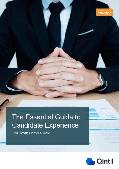 The Essential Guide to Candidate Experience